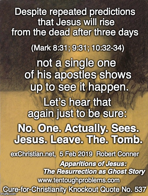 CCKQ No 537, Conner, Despite predictions that Jesus will rise from the dead, not a single one of his apostles shows up